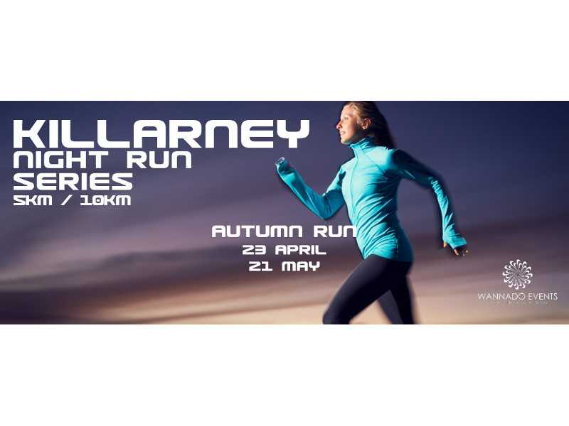 Killarney Night Run - Autumn Series